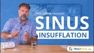 Ozone sinus insufflation - free ozone training. Learn more about th...