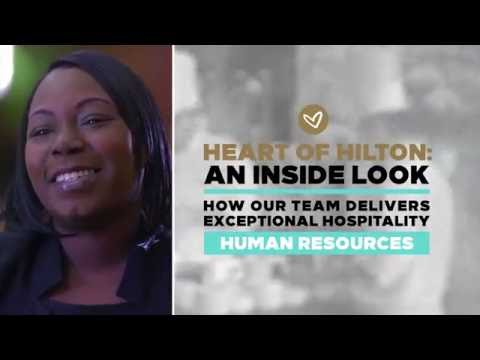 We Are Hilton: An Inside Look - Human Resources