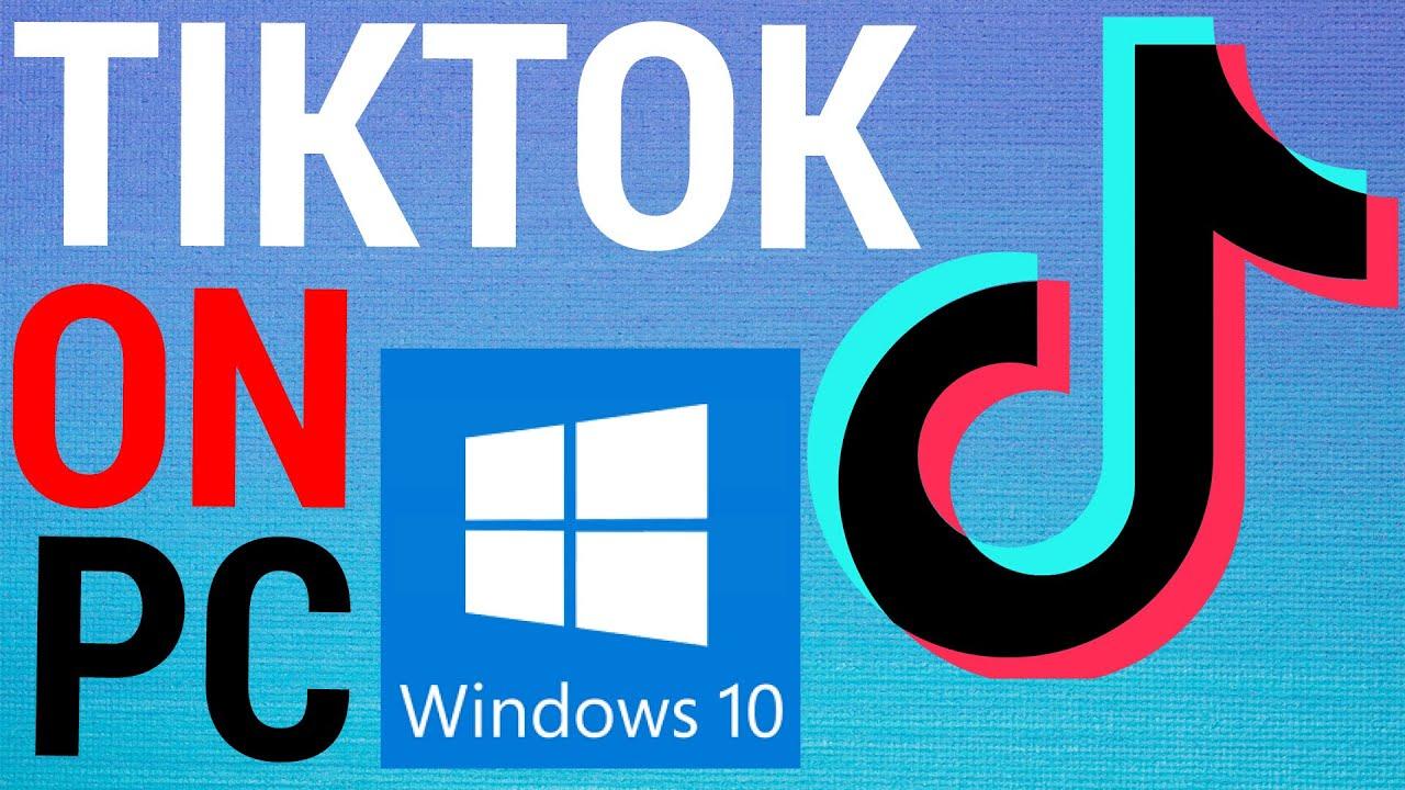 How To Use Tiktok On Pc Youtube