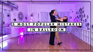 5 Most Popular Mistakes in Ballroom | International Ballroom