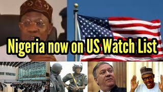 Nigeria now on US Watch List | What US will do in 2020 based on that.