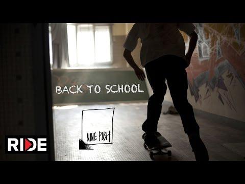 "Ninepush ""Back to School"" Skate Edit -  Hong Kong"