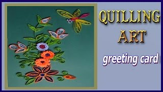 quilling artwork | How to make Beautiful greeting card