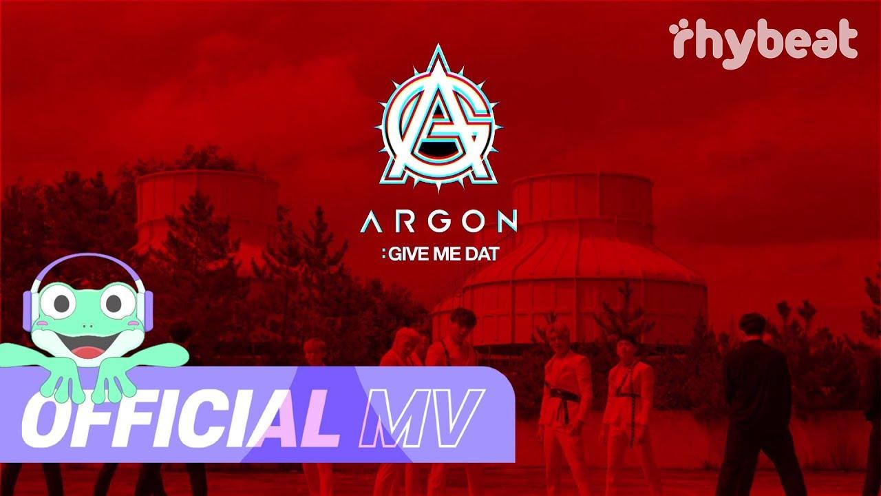 [M/V] ARGON (아르곤) - Give me dat
