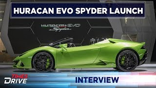 Lamborghini Huracan Evo Spyder launched | Interview with Sharad Agrawal and Matteo Ortenzi