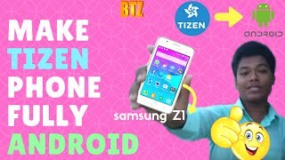 How to make Samsung Z1, Z2 OR Z3 Fully Android | Bangla Tecnical Zone