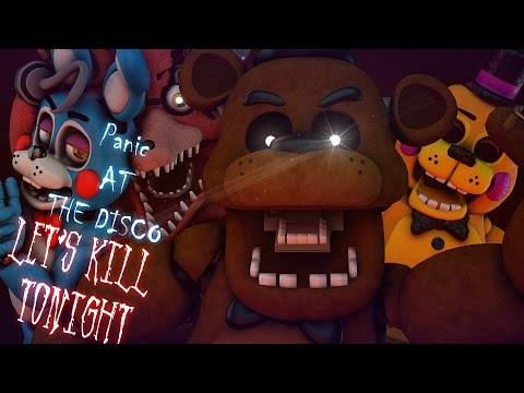 [FNAF SFM] The Night Of Dismay (Panic! At The Disco -Let's Kill Tonight)