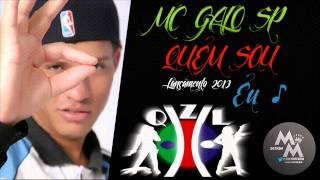 MC GALO SP - Sou Eu (2013) (DJ Jorgin)