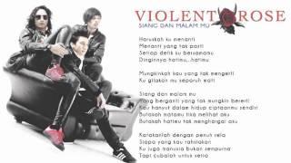 Siang Dan Malam Mu by Violent Rose (Full Lyrics)