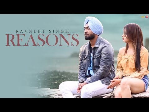 Latest Punjabi Songs 2018 | Ravneet Singh - Reasons | New Punjabi Sad Song 2018 | Kumar Records