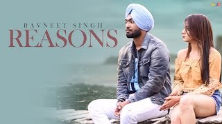 Latest Punjabi Songs 2018 | Ravneet Singh - Reasons | New Punjabi Sad Song 2018 | Kumar Records