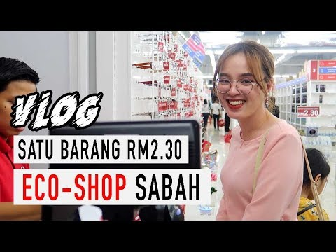 ECO-SHOP SABAH || SATU BARANG RM2.30 !! HABISKAN RM50 !! from YouTube · Duration:  14 minutes 53 seconds