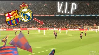 FC BARCELONA VS REAL MADRID VLOG! (VIP EXPERIENCE) EL CLASÍCO 2019 🔵🔴