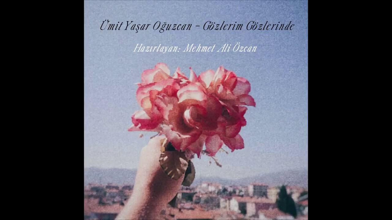 ümit Yaşar Oğuzcan Gözlerim Gözlerinde şiiri Youtube