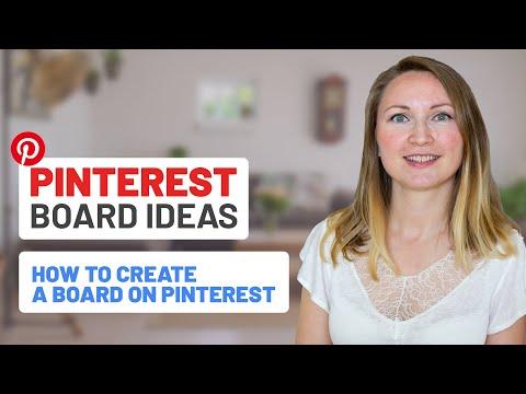 How To Create A Board On Pinterest: Pinterest Board Ideas (2020)