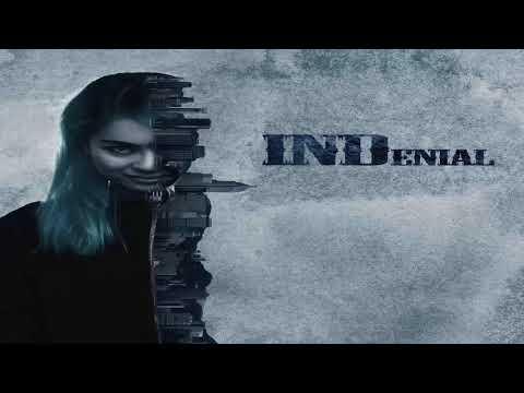 INDenial - INDenial (Full Album - 2017)