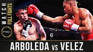 Arboleda vs Velez FULL FIGHT: February 8, 2020 | PBC on SHOWTIME