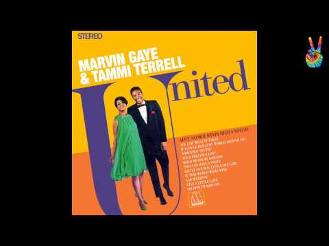 Marvin Gaye & Tammi Terrell - 03 - If I Could Build My World Around You (by EarpJohn) mp3