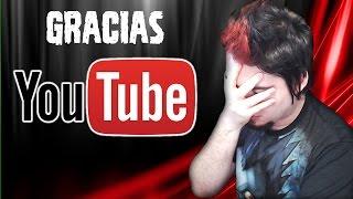 Gracias YouTube.