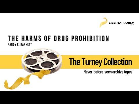 Randy E. Barnett: The Harms of Drug Prohibition