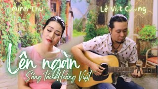 LÊN NGÀN | Minh Thu hát live | Sáng tác: Hoàng Việt