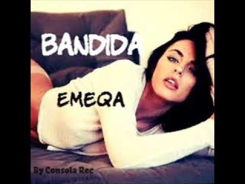 Bandida X Reggeton X Emeqa X ByConsolaRec