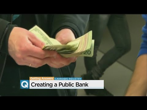 Study Being Conducted To Explore Possibility Of Public Bank To Serve Cannabis Industry