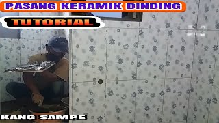 CARA MEMASANG KERAMIK DINDING BUAT PEMULA