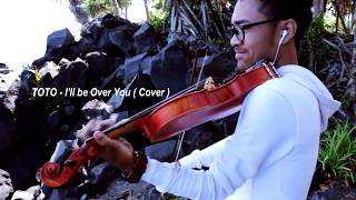 TOTO - I'll be over you - RIZWAN COVER