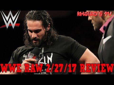 WWE RAW 2/27/17 Review: Seth Rollins Returns & Triple H & Samoa Joe Confronts Seth Rollins