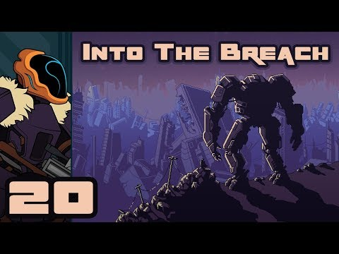 Let's Play Into The Breach - PC Gameplay Part 20 - You Shall Not Arrive!