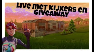 'GIVEAWAY'live fortnite a rencontré kijkers ROAD TO 400 subs