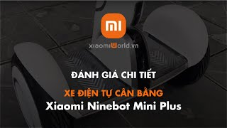 Xe Điện Tự Cân Bằng Xiaomi Ninebot Mini Plus