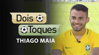 Dois Toques com Thiago Maia