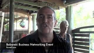 Babareki Busines netwroking event testimonial- Russell  Lean.