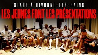 Stage à Divonne : les jeunes font les présentations