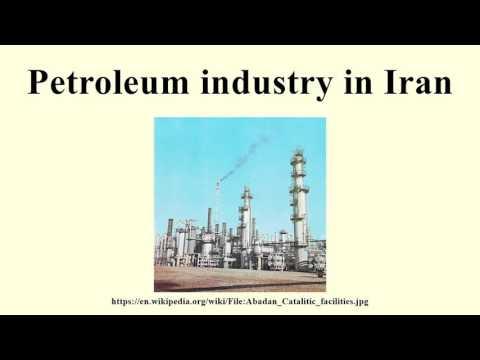 Petroleum industry in Iran