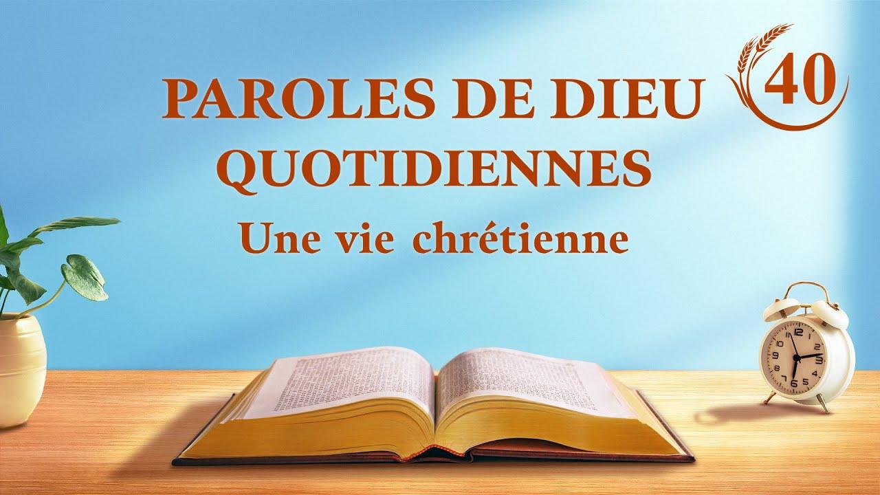 Paroles de Dieu quotidiennes   « La vision de l'œuvre de Dieu (3) »   Extrait 40