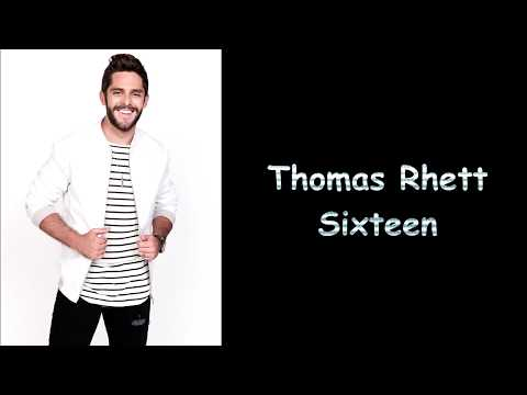 Thomas Rhett - Sixteen (Lyric)