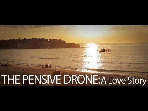 The pensive drone: A love story (Australia) - AR.Drone 2.0 Film Festival