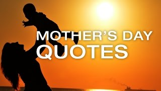 🔴 Mother's Day 2017 | Happy Mother's Day Quotes | May 2017
