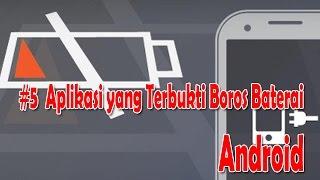 5 Aplikasi yang Bikin Boros Baterai Android