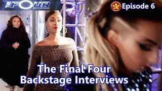 The Four Finale Backstage Interviews Evvie Zhavia Candice Vincint The Four Finals Behind the Scene