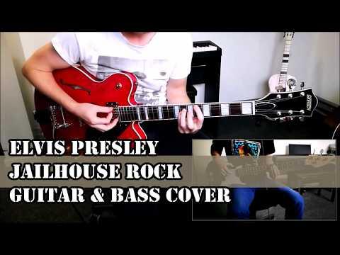 Elvis Presley – Jailhouse Rock - Guitar & Bass Cover