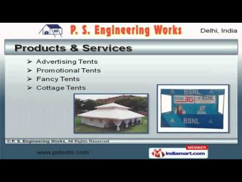 Tents, Advertising Boards, Stands & Fabrication Services By P. S. Engineering Works, Delhi