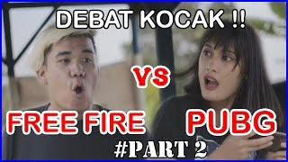 FREE FIRE VS PUBG PART 2 ( DEBAT KOCAK ) | Bobby OZ