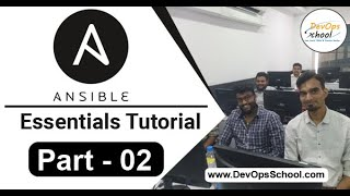 Ansible Essentials Tutorial ( Part - 02 ) - Ansible Essentials Tutorial for beginners - Feb 2019