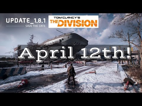 The Division Update 1. 8. 1 Announcement!