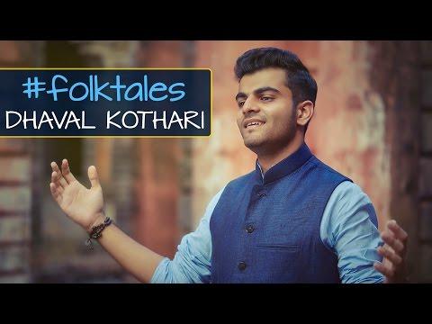 Kesariya – O Rangrez – Bawra Mann   #folktales   Mashup   Dhaval Kothari