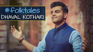 Kesariya – O Rangrez – Bawra Mann | #folktales | Mashup | Dhaval Kothari